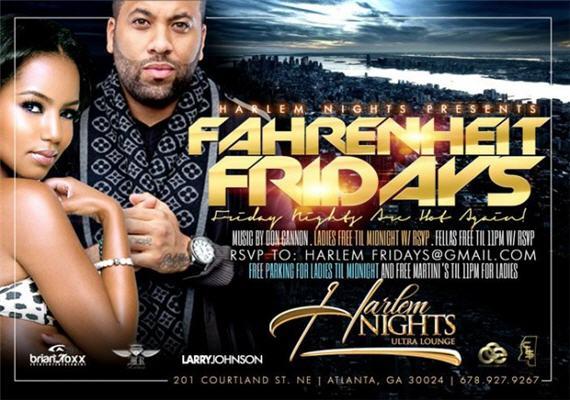 Fahrenheit Fridays @ Harlem Nights Ultra Lounge