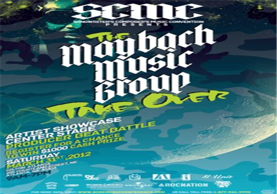 Maybach Music Group Takeover / SCMC Center Stage Beat Battle & Artist Showcase March 31st