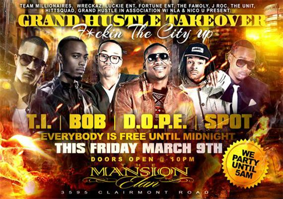 TI x B.O.B x D.O.P.E x Spot Mixtape Release Party March 9th