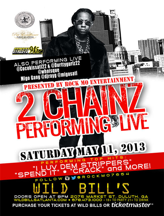 2 Chainz Wild Bills May 11 2013