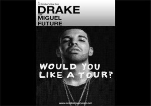 Drake Would You Like A Tour - Atlanta