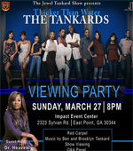 Tankard Family To Host Thicker Than Water Season 3 Premiere Viewing Party Presented By The Jewel Tankard Show